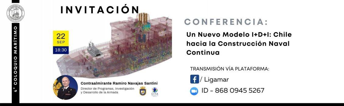 Invitación 4° Coloquio: Un nuevo modelo I + D + i en la Construcción Naval Continua