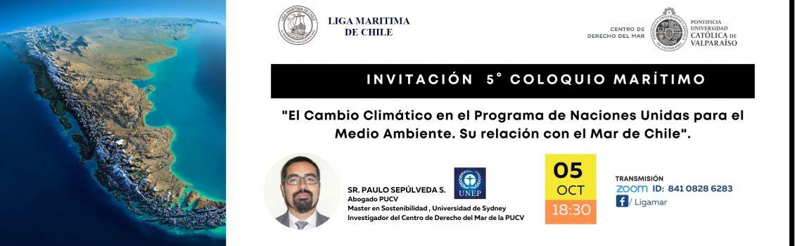 'El Cambio Climático y su relación con el Mar de Chile' es el tema del 5° Coloquio de la Liga Marítima